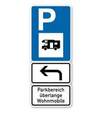 Parkplatzschild Parksymbol mit 2 Zusatzzeichen - Parkbereich überlange Wohnmobile - Kombination - P