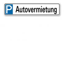 Parkplatzreservierer / Parkplatzschild - Autovermietung – P