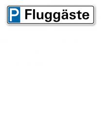 Parkplatzreservierer / Parkplatzschild - Fluggäste – P