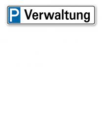 Parkplatzreservierer / Parkplatzschild - Verwaltung – P