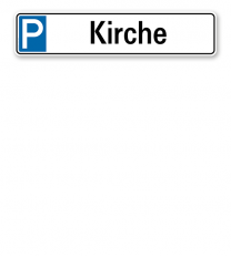 Parkplatzreservierer / Parkplatzschild - Kirche – P