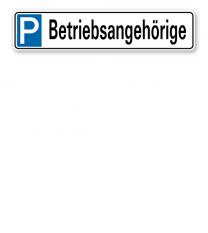 Parkplatzreservierer / Parkplatzschild - Betriebsangehörige – P