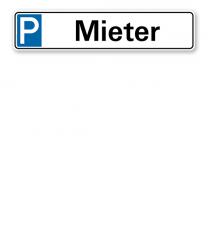 Parkplatzreservierer / Parkplatzschild - Mieter – P