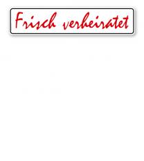 Parkplatzreservierer / Hochzeitsschild - Frisch verheiratet – P