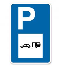 Parkplatzschild - PKW mit Wohnwagen - mit Symbol – P