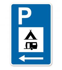 Parkplatzschild - Camping Wohnwagen - Pfeil - mit Zeichen VZ 365-60 – P