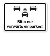 Parkplatzschild Bitte nur vorwärts einparken – P