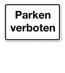 Textschild Parken verboten – P