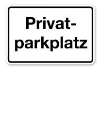 Textschild Privatparkplatz – P