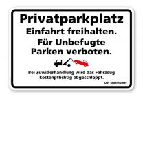 Hinweisschild Privatparkplatz - Einfahrt freihalten – P