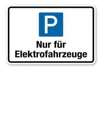 Hinweisschild Nur für Elektrofahrzeuge – P