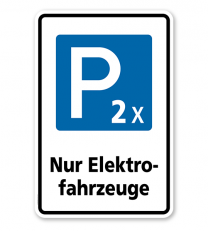 Parkplatzschild Nur Elektrofahrzeuge - 2 x – P
