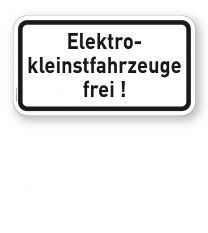 Zusatzschild Elektrokleinstfahrzeuge (Elektroroller / e Sccoter) frei!