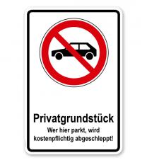 Parkplatzschild Privatgrundstück - Wer hier parkt, wird kostenpflichtig abgeschleppt – P
