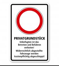 Parkplatzschild Privatgrundstück - Unbefugten ist das Betreten und Befahren verboten – P