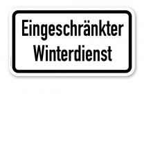 Zusatzschild Eingeschränkter Winterdienst – Verkehrsschild VZ 2008