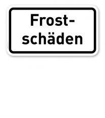 Zusatzschild Frostschäden – Verkehrsschild VZ 2011
