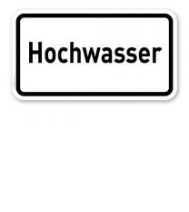 Zusatzschild Hochwasser – Verkehrsschild VZ 2013