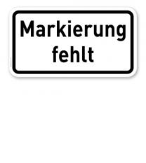 Zusatzschild Markierung fehlt – Verkehrsschild VZ 2113