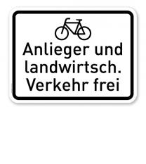 Zusatzschild Radfahrer, Anlieger und landwirtschaftlicher Verkehr frei – Verkehrsschild VZ 2212