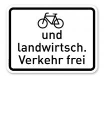 Zusatzschild Radfahrer und landwirtschaftlicher Verkehr frei – Verkehrsschild VZ 2211