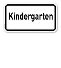 Zusatzschild Kindergarten – Verkehrsschild VZ 2302