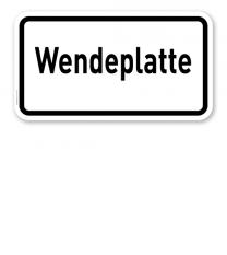 Zusatzschild Wendeplatte – Verkehrsschild VZ 2421