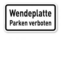 Zusatzschild Wendeplatte – Parken verboten – Verkehrsschild VZ 2422