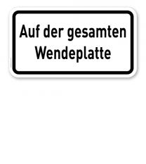 Zusatzschild Auf der gesamten Wendeplatte – Verkehrsschild VZ 2423