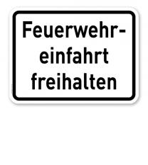 Zusatzschild Feuerwehreinfahrt freihalten - Verkehrsschild VZ 2431