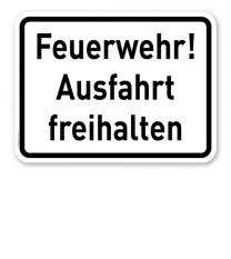 Zusatzschild Feuerwehr! Ausfahrt freihalten - Verkehrsschild VZ 2432
