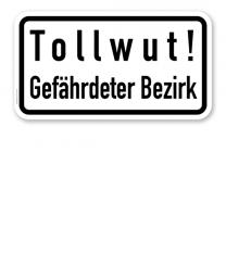Zusatzschild Tollwut - Gefährdeter Bezirk – Verkehrsschild VZ 2531