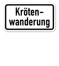 Zusatzschild Krötenwanderung – Verkehrsschild VZ 2535