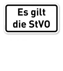 Zusatzschild Es gilt die StVO – Verkehrsschild VZ 2803