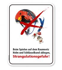 Schild Beim Spielen auf dem Raumnetz Helm und Schlüsselband ablegen - Strangulationsgefahr – PB