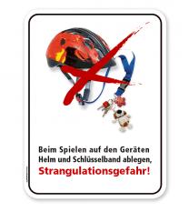 Schild Beim Spielen auf den Geräten Helm und Schlüsselband ablegen - Strangulationsgefahr – PB