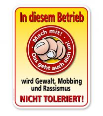 Schild In diesem Betrieb wird Gewalt, Mobbing und Rassismus nicht toleriert - PB