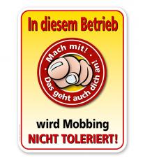 Schild In diesem Betrieb wird Mobbing nicht toleriert - PB