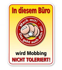 Schild In diesem Büro wird Mobbing nicht toleriert - PB