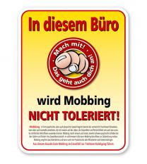 Schild In diesem Büro wird Mobbing nicht toleriert - mit Themeninformationen - PB