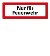 Brandschutzschild Nur für Feuerwehr nach DIN 4066