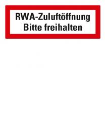 Brandschutzschild RWA-Zuluftöffnung - bitte freihalten nach DIN 4066