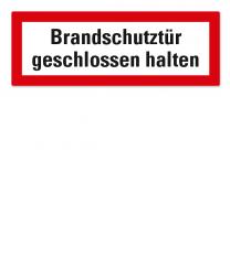 Brandschutzschild Brandschutztür geschlossen halten nach DIN 4066