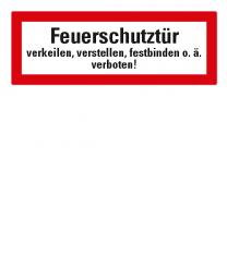 Brandschutzschild Feuerschutztür verkeilen, verstellen, festbinden o.ä. verboten nach DIN 4066