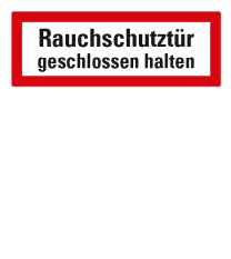 Brandschutzschild Rauchschutztür geschlossen halten nach DIN 4066