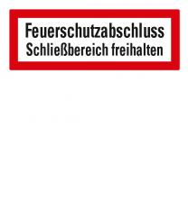 Brandschutzschild Feuerschutzabschluss - Schließbereich freihalten nach DIN 4066