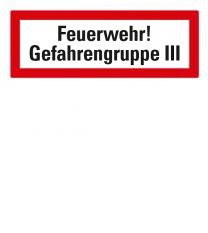 Brandschutzschild Feuerwehr-Gefahrengruppe III nach DIN 4066