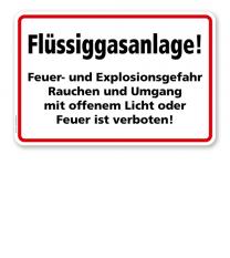 Flüssiggasanlage! Feuer- und Explosionsgefahr!