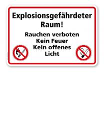 Explosionsgefährdeter Raum! Rauchen verboten. Kein Feuer. Kein offenes Licht