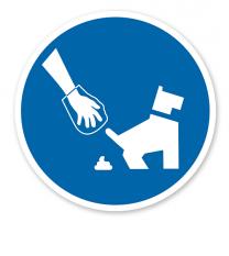 Gebotszeichen Hundekot entfernen